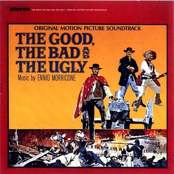 The Good, The Bad & The Ugly-Ennio Morricone