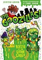 The Goozillas!: Battle of the Gunge Games-Hutchison Barry