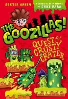 The Goozillas!: Quest for Crusty Crater-Hutchison Barry