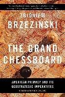 The Grand Chessboard-Brzezinski Zbigniew