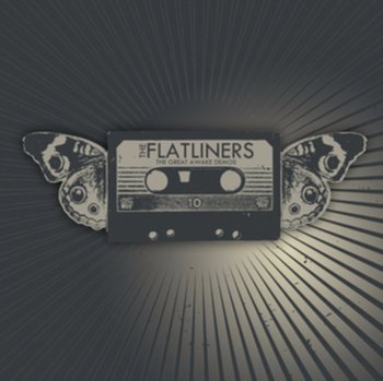 The Great Awake Demos - The Flatliners