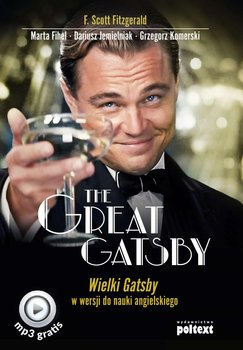 The Great Gatsby. Wielki Gatsby w wersji do nauki angielskiego-Fitzgerald Scott F., Fihel Marta, Jemielniak Dariusz, Komerski Grzegorz