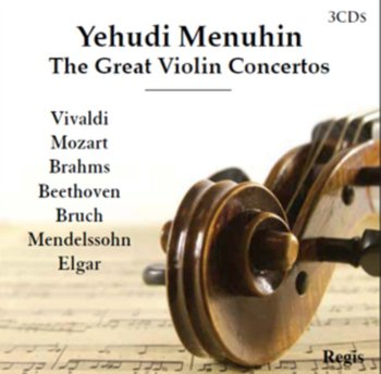 The Great Violin Concertos - Menuhin Yehudi