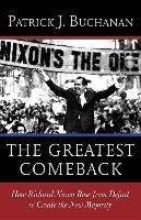 The Greatest Comeback-Buchanan Patrick J.