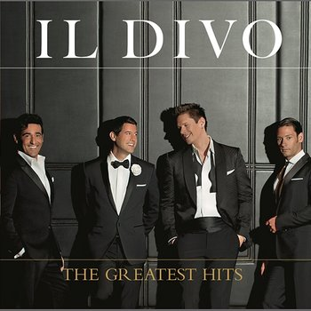 The Greatest Hits (Deluxe)-Il Divo