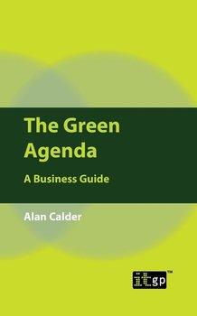 The Green Agenda-Calder Alan