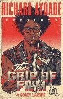 The Grip of Film - Ayoade Richard
