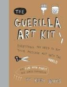 The Guerilla Art Kit-Smith Keri