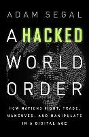 The Hacked World Order-Segal Adam