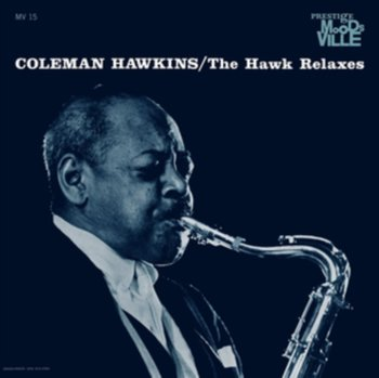 The Hawk Relaxes-Hawkins Coleman, Webster Ben