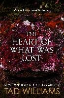 The Heart of What Was Lost - Williams Tad