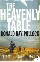 The Heavenly Table-Pollock Donald Ray