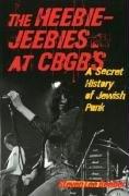 The Heebie-Jeebies at CBGB's-Beeber Steven Lee
