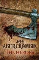 The Heroes-Abercrombie Joe