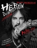 The Heroin Diaries-Sixx Nikki