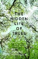 The Hidden Life of Trees - Wohlleben Peter