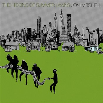 The Hissing Of Summer Lawns - Joni Mitchell