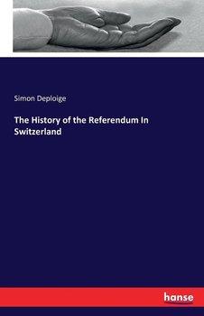 The History of the Referendum In Switzerland-Deploige Simon