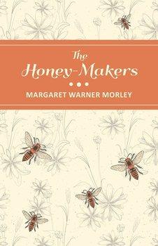 The Honey-Makers-Morley Margaret Warner