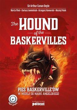 The Hound of the Baskervilles. Pies Baskerville'ów w wersji do nauki angielskiego-Doyle Arthur Conan, Fihel Marta, Jemielniak Dariusz, Komerski Grzegorz, Polak Maciej