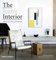 The Iconic Interior-Bradbury Dominic, Powers Richard