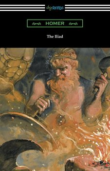 The Iliad (Translated into verse by Alexander Pope with an Introduction and notes by Theodore Alois Buckley)-Homer