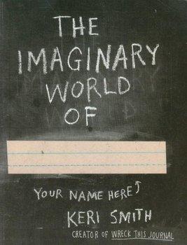 The Imaginary World of-Smith Keri