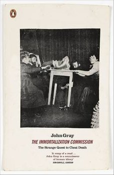 The Immortalization Commission-Gray John