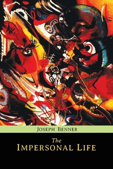 The Impersonal Life - Benner Joseph