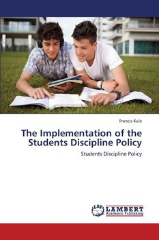 The Implementation of the Students Discipline Policy-Kule Francis