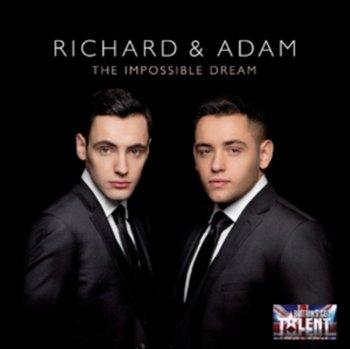 The Impossible Dream-Richard&Adam
