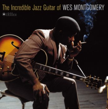 The Incredible Jazz Guitar of Wes Montgomery - Montgomery Wes