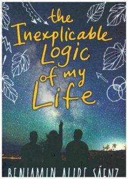 The Inexplicable Logic of My Life-Alire Benjamin