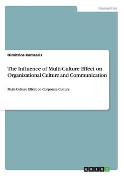 The Influence of Multi-Culture Effect on Organizational Culture and Communication - Kamsaris Dimitrios