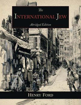 The International Jew-Ford Henry