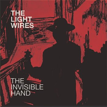 The Invisible Hand-The Light Wires