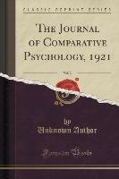 The Journal of Comparative Psychology, 1921, Vol. 2 (Classic Reprint)-Author Unknown