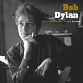 The Karen Wallace Tape May 1960-Dylan Bob