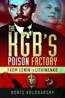 The KGB's Poison Factory-Volodarsky Boris