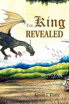 The King Revealed-Kurtz Kevin J.