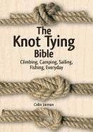 The Knot Tying Bible-Jarman Colin