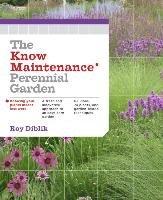 The Know Maintenance Perennial Garden-Diblik Roy