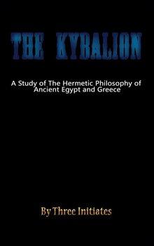 The Kybalion-Initiates Three