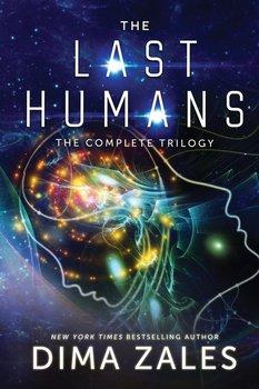 The Last Humans Trilogy-Zales Dima