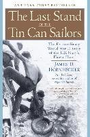 The Last Stand of the Tin Can Soldiers-Hornfischer James D.