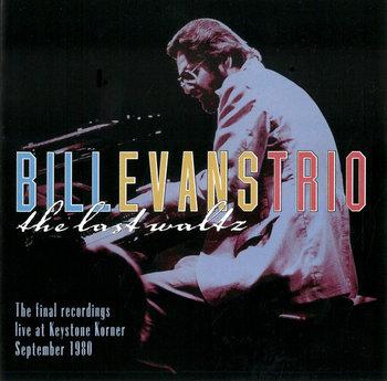 The Last Waltz-Bill Evans Trio