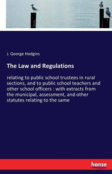 The Law and Regulations-Hodgins J. George