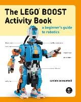 The LEGO BOOST Activity Book - Benedettelli Daniele