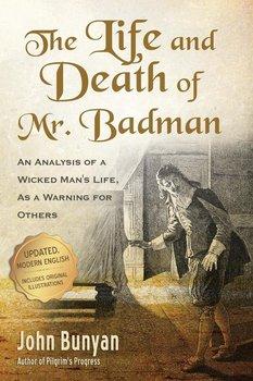The Life and Death of Mr. Badman-Bunyan John