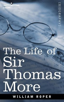 The Life of Sir Thomas More-Roper William